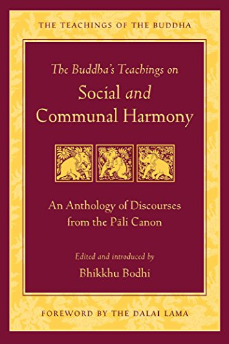 the-buddhas-teachings-on-social-and-communal-harmony-an-anthology-of-discourses-from-the-pali-canon