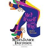 Me, Myself and Why? (Cadence Jones) ~ MaryJanice Davidson