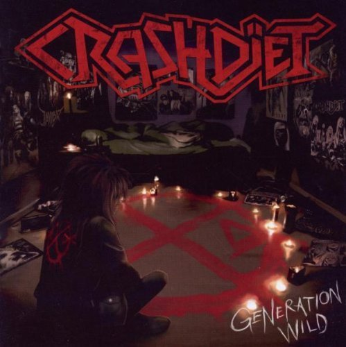 Generation Wild by Crashdiet (2011-06-07)