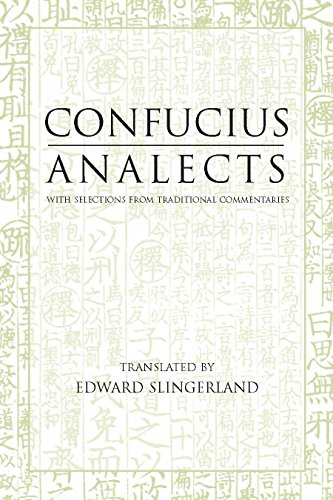 Confucius Analects: With Selections from Traditional...