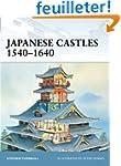 Japanese Castles 1540-1640.