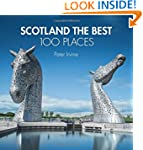 Scotland The Best 100 Places: Extraor...