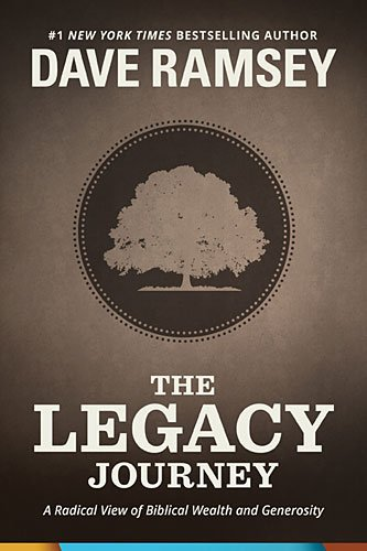the-legacy-journey-a-radical-view-of-biblical-wealth-and-generosity