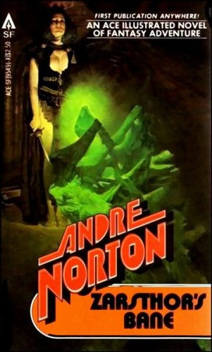 Zarsthor's Bane (Witch World, No. 8), Andre Norton