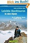 Leichte Hochtouren in den Alpen: Die...