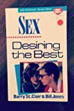 img - for Sex, Desiring the Best (Why Wait) book / textbook / text book