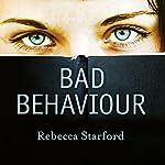 Bad Behaviour | Rebecca Starford