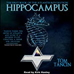 Hippocampus: The Atlantis Revolution | Tom Tancin