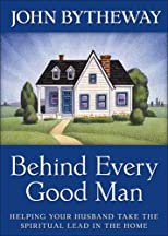 Behind Every Good Man