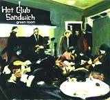 Green Room Hot Club Sandwich