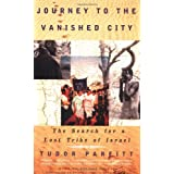 Journey To The Vanished City ~ Tudor Parfitt