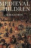 Medieval children /