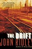 The Drift (0345443489) by Ridley, John