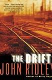 The Drift (0345443489) by Ridley, John