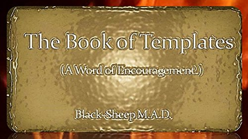 The Book of Templates  (A word of Encouragement.) PDF