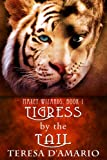 Tigress By The Tail (Maxey Wizards Book 1)