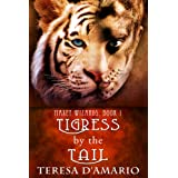 Tigress By The Tail (Maxey Wizards Book 1) ~ Teresa D'Amario