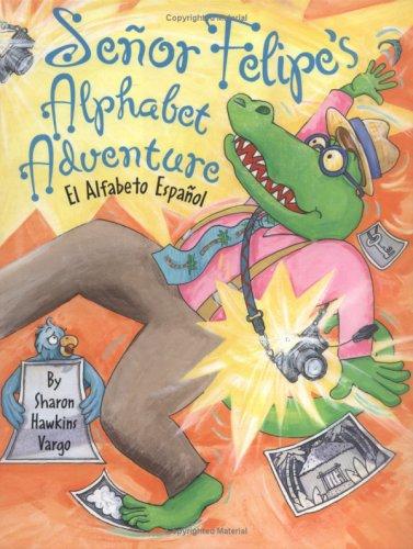 Senor Felipe's Alphabet Adventure