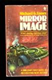 Mirror Image (0722124597) by Coney, Michael G.