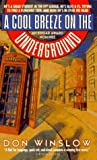 A Cool Breeze on the Underground (Neal Carey Mysteries)