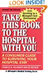 Take This Book to the Hospital With Y...