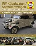 Kubelwagen/Schwimmwagen Manual: VW Ty...