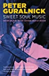 Sweet Soul Music: Rhythm and Blues an...