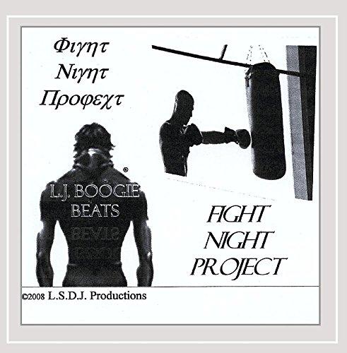 L.J. Boogie - Fight Night Project