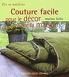 echange, troc Marion Lafée - Couture facile pour le décor de la maison