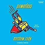 Powerless | Matthew Cody