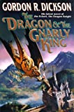 The Dragon and the Gnarly King: (Vol 2) (0312861575) by Dickson, Gordon R.