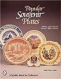 Popular Souvenir Plates (Schiffer Book for Collectors)
