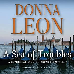 A Sea of Troubles: A Commissario Guido Brunetti Mystery | [Donna Leon]