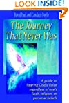 The Journey That Never Was: A Guide t...