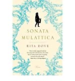 img - for [ Sonata Mulattica: A Life in Five Movements and a Short Play By Dove, Rita ( Author ) Paperback 2010 ] book / textbook / text book
