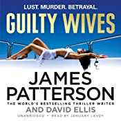 Guilty Wives | [James Patterson, David Ellis]