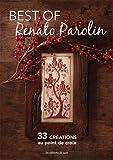 Best of Renato Parolin : 33 créations au point de croix...