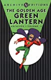 Golden Age, The: Green Lantern - Archives, Volume 1 (Golden Age Green Latern Archives)