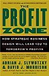 The Profit Zone: How Strategic Busine...