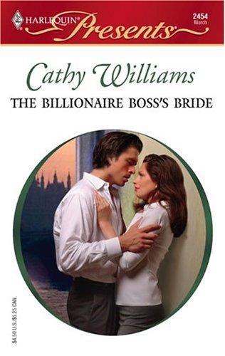 The Billionaire Boss's Bride (Harlequin Presents), Cathy Williams