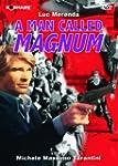 A Man Called Magnum