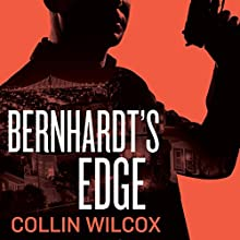 Bernhardt's Edge (       UNABRIDGED) by Collin Wilcox Narrated by Stephen McLaughlin