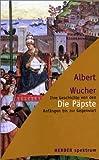 img - for Die P pste. Ihre Geschichte von den Anf ngen bis zur Gegenwart. book / textbook / text book