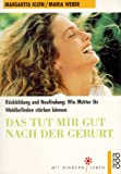 img - for Das tut mir gut nach der Geburt. book / textbook / text book