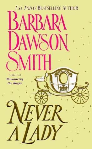 Never A Lady, BARBARA DAWSON SMITH