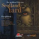 Panoptikum (Die größten Fälle von Scotland Yard) | Andreas Masuth