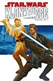 Star Wars Klonkriege Premium I - Jan Duursema, John Ostrander