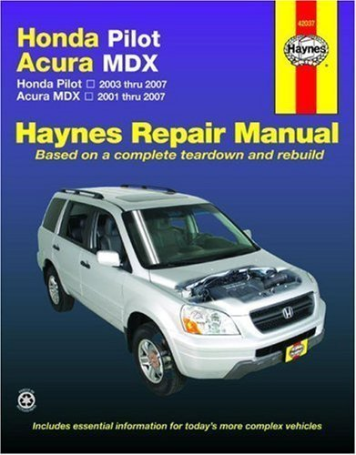 honda-pilot-2003-2007-acura-mdx-2001-2007-haynes-repair-manual-1st-first-edition-by-haynes-published