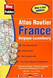 echange, troc Atlas Blay Foldex - Atlas routiers : France - Belgique - Luxembourg (légende en 5 langues)