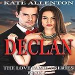 Declan: The Love Family Series, Book 2 | Kate Allenton